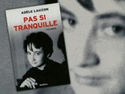 Adèle Lauzon, pas si tranquille