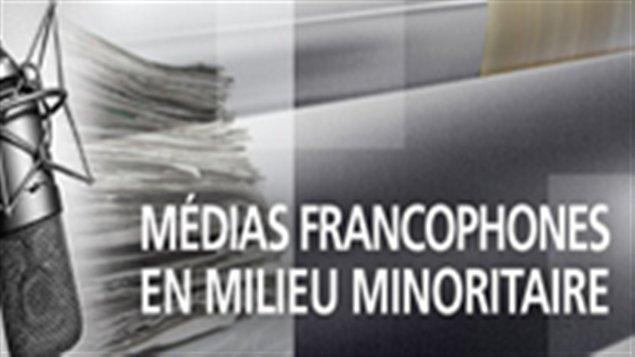 Médias francophones en milieu minoritaire