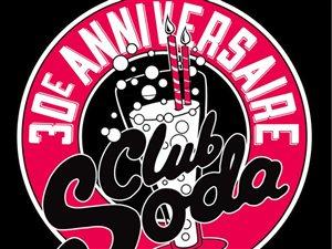 30e anniversaire du Club Soda