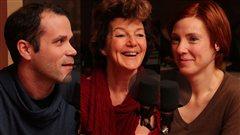 Pier-Luc Lasalle, Nathalie Gascon et Marie-Pierre Poirier  ©Radio-Canada/Marie-Sandrine Auger