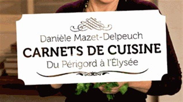 Carnets de cuisine de Danièle Mazet-Delpeuch -