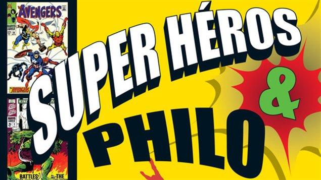 <em>Super héros et philo</em>, un livre de Simon Merle