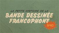 La petite histoire de la BD francophone d'ici