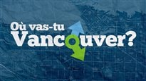 O vas-tu Vancouver?