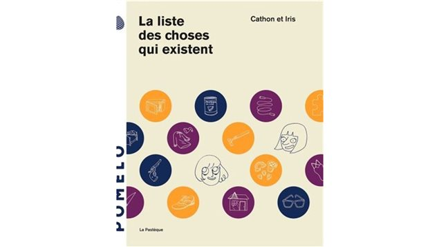<em>La liste des choses qui existent</em> de Cathon et Iris paru aux éditions La Pastèque.