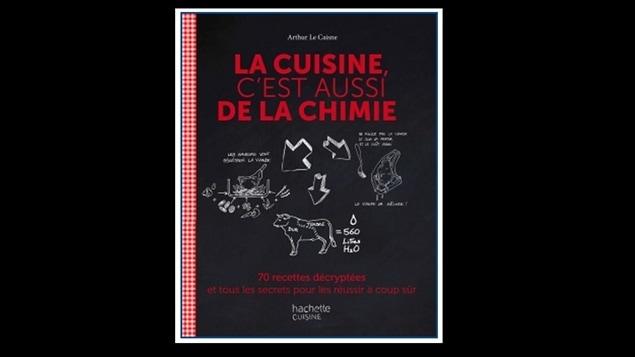 La cuisine c 39 est aussi de la chimie bien dans son assiette ici radio canada premi re - La cuisine c est aussi de la chimie ...