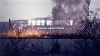 Fort McMoney : tentez l'aventure
