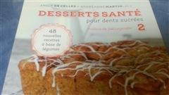 Desserts santé pour dents sucrés, tome 2