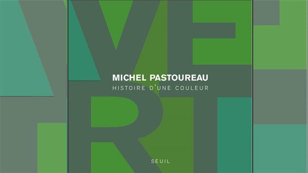 Couverture du livre <em>Vert : histoire d'une couleur</em> de Michel Pastoureau