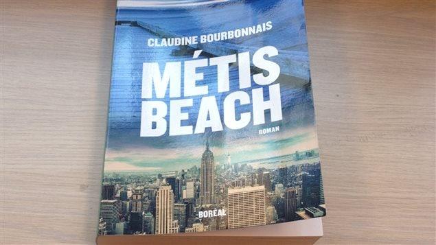 Livre �M�tis Beach� de Claudine Bourbonnais