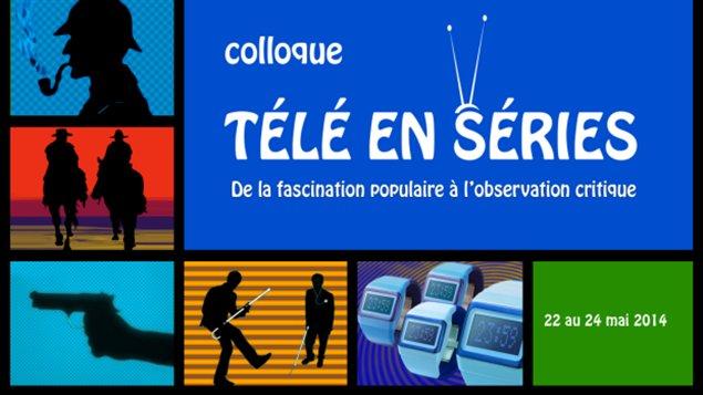 Colloque télé en séries.