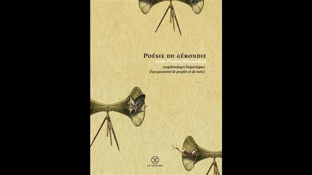 La couverture de <i>La poésie du gérondif : vagabondage d'un passionné de peuples et de mots</i>, publié aux éditions Le Tripode.