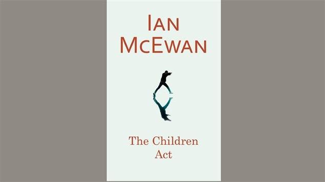 Couverture du livre The children act, d'Ian McEwan.