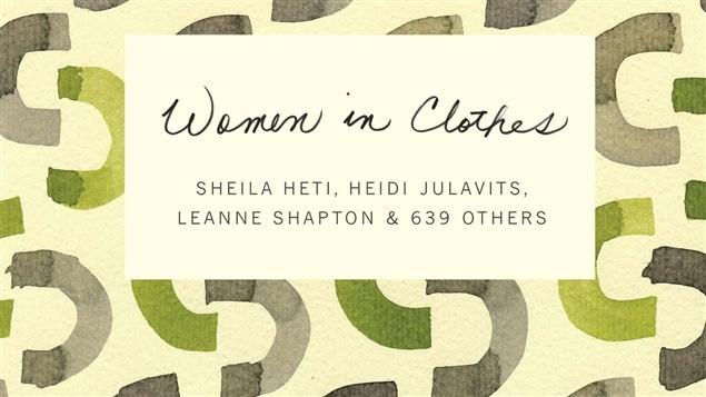 La couverture du livre <i>Women in clothes</i>, de Sheila Heti, Heidi Julavits et Leanne Shapton, publié aux éditions Penguin Random House