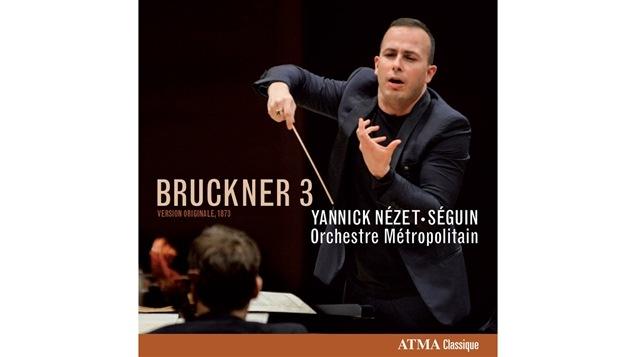 La pochette de la <i>3e symphonie</i> de Bruckner par l'Orchestre métropolitain, paru sous étiquette Atma