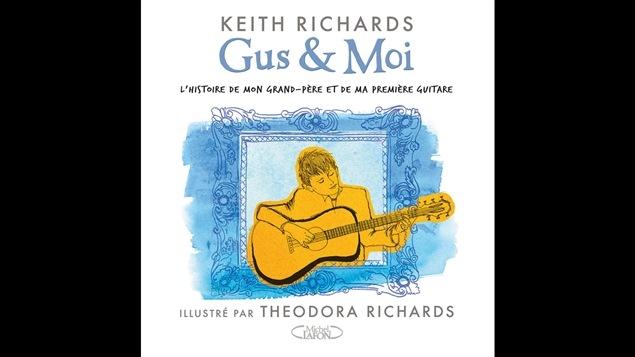 La couverture du livre <i>Gus et</i>, de Keith Richards, paru aux éditions Michel Lafon