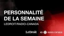 Personnalité de la semaine - Radio-Canada/LeDroit 2016