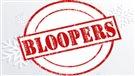 Bloopers 2014