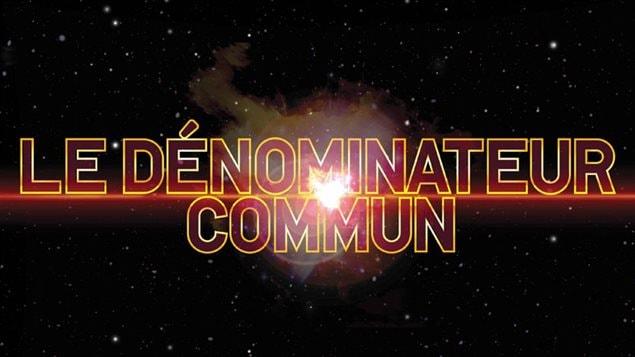 Le dénominateur commun