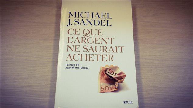 Le livre «Ce que l'argent ne saurait acheter» de Michael J. Sandel