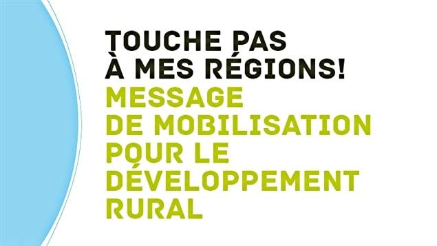 La coalition « Touche pas à mes régions! » est née d'une volonté citoyenne de mobilisation pour dénoncer les mesures d'austérité du gouvernement du Québec.