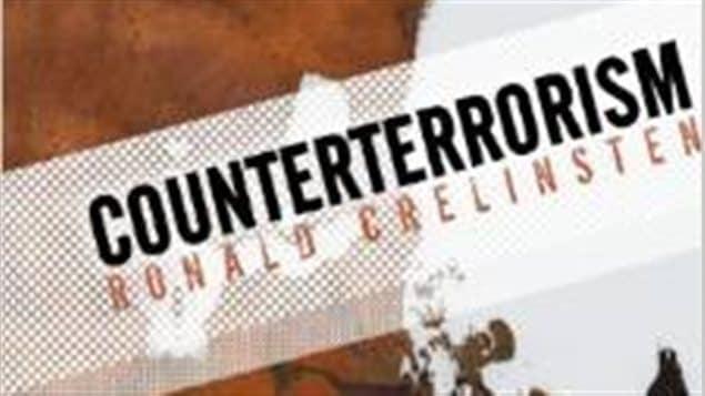 Ronald Crelinsten, auteur du livre Counterterrorism