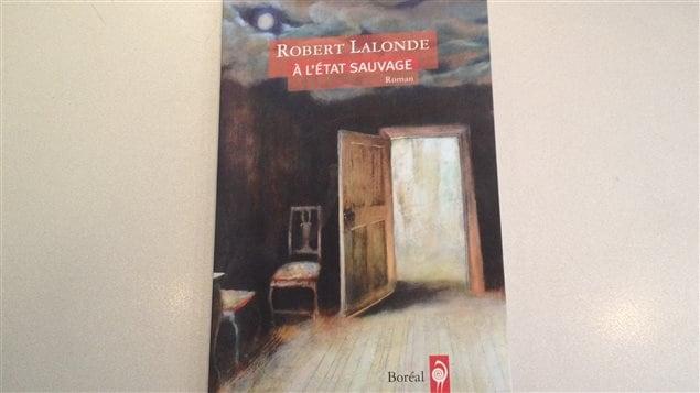 Le livre �� l'�tat sauvage� de Robert Lalonde