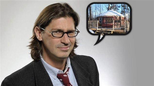 Jean-René Dufort ne comprend pas que les yourtes soient une source de danger pour les Québécois.
