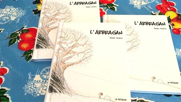 La couverture de la bande dessinée <i>L'arbragan</i>, de Jacques Goldstyn