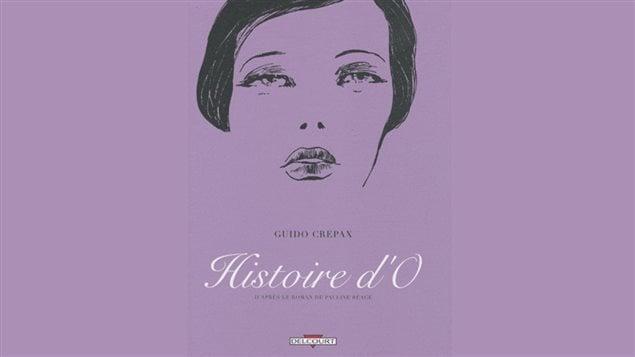 Couverture de l'adaptation en bande dessinée du roman <em>Histoire d'O</em> de Pauline Réage (Dominique Aury) par Guido Crepax