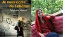 Téhéran sous la plume de Delphine Minoui