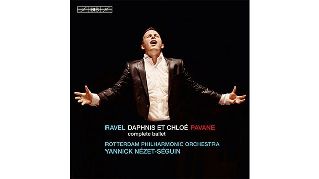 La pochette de <i>Ravel : Daphnis et Chloé</i> par l'Orchestre philharmonique de Rotterdam sous la direction de Yannick Nézet-Séguin, paru sous étiquette Bis
