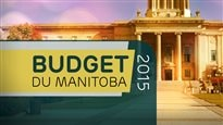 Budget du Manitoba 2015 : faits saillants