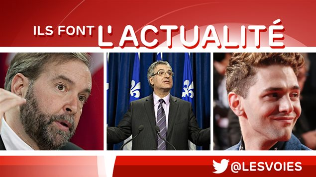 Thomas Mulcair, Jean-Marc Fournier et  Xavier Dolan