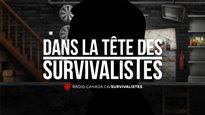 Dans la tête des survivalistes