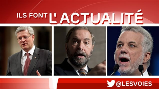 Stephen Harper, Thomas Mulcair et Philippe Couillard