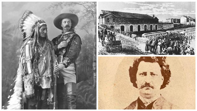 Sitting Bull et Buffalo Bill (Mus�e McCord), la gare Dalhousie en 1885 (Archives Canadien Pacifique) et Louis Riel