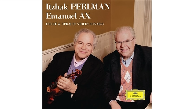 La pochette de l'album <i>Fauré and Strauss : Violin Sonatas</i>, par Itzhak Perlman et Emanuel Ax, paru sous étiquette Deutsch Grammophon