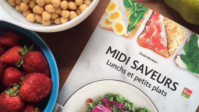 Le livre Midi saveurs d'Émilie Bilodeau, publié aux Éditions La Presse.