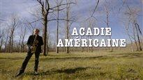 Acadie américaine et Acadie black et blanc