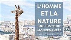 Le livre <em>L'homme et la nature</em>, de Valérie Chansigaud