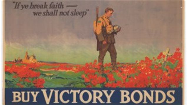 "First World War Canadian Bond poster. This year marks the 100th anniversary of the famous Canadian poem, ""In Flanders Fields"