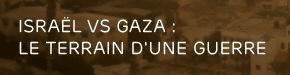 Teaser de Israël vs Gaza : le terrain d'une guerre