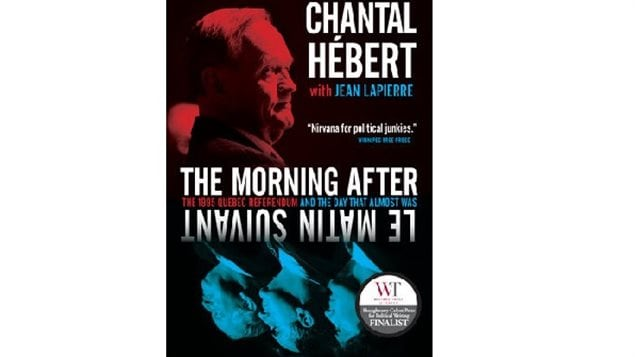 In her book, journalist Chantal Hebert spoke to most of the players in the 1995 referendum showing how both sides had no real plan for what would happen should the