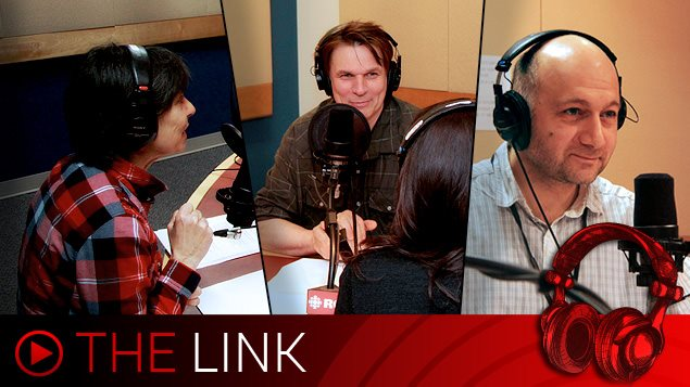 Link hosts: Lynn Desjardins, Marc Montgomery, Levon Sevunts