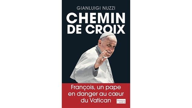 La couverture du livre <i>Chemin de croix</i> de Gianluigi Nuzzi, paru aux Éditions Flammarion