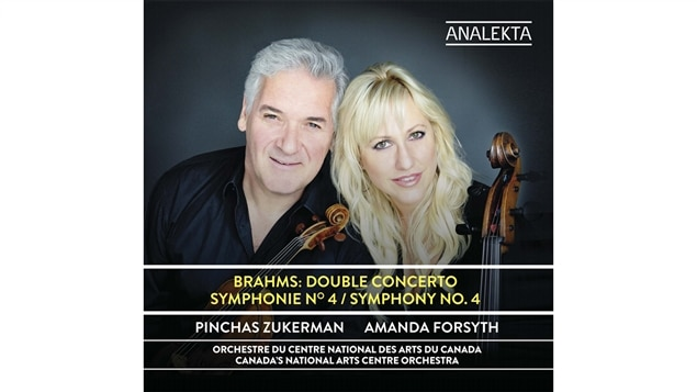 Pochette de l'album <i>Brahms : Double Concerto Symphonie no 4</i> de Pinchas Zuckerman et Amanda Forsyth avec l'Orchestre du Centre national des Arts du Canada, paru sous étiquette Analekta