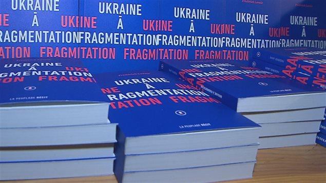 Ucrania de Fragmentación, segundo libro de Frédéric Lavoie.