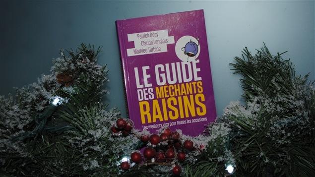 Le Guide des Méchants Raisins