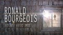 Ronald Bourgeois - Viens avec moi